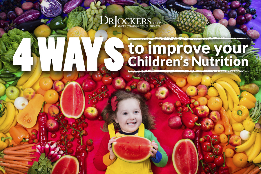Children's Nutrition, 4 Ways to Improve Your Children's Nutrition