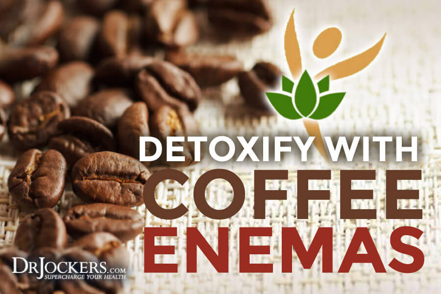 Coffee Enemas, Detoxify Your Body with Coffee Enemas