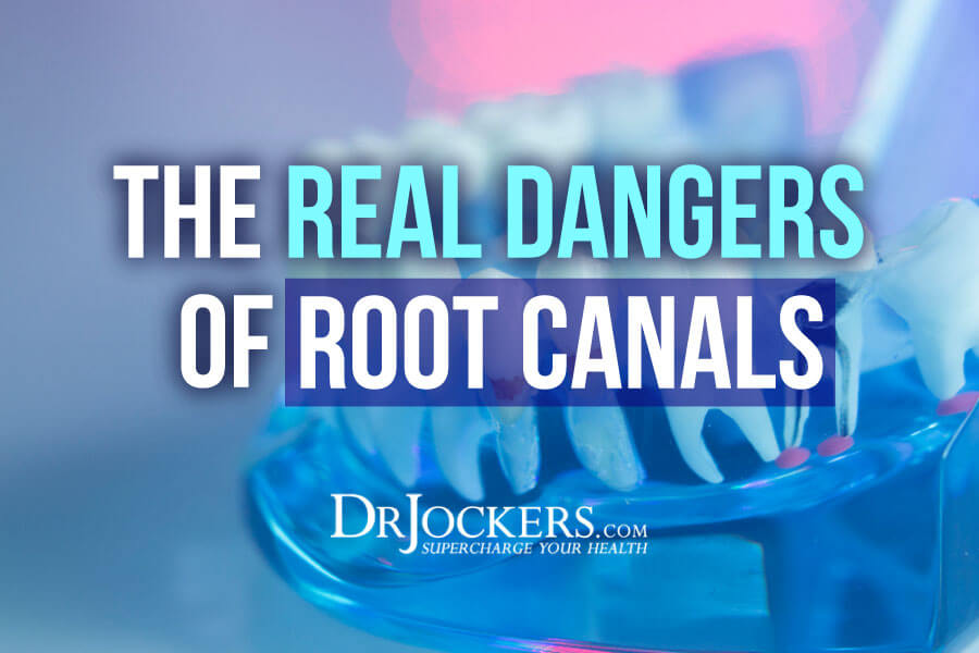 root canals, The Dangers of Root Canals