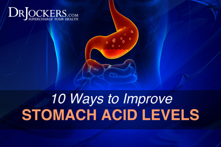 stomach acid, 10 Ways to Improve Stomach Acid Levels