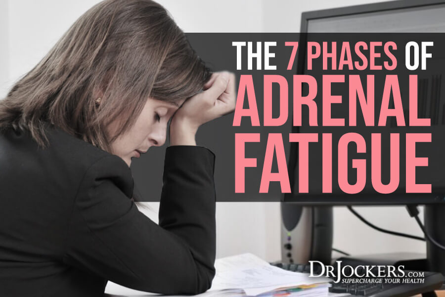 fatigue, The 7 Key Phases of Adrenal Fatigue