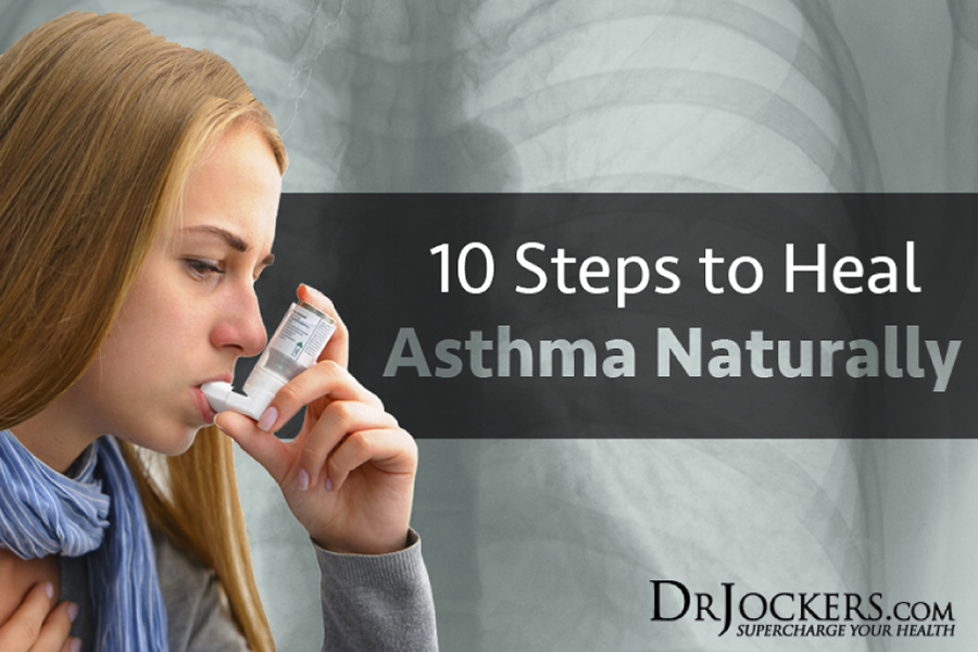 Asthma, 10 Steps to Heal Asthma with Natural Strategies