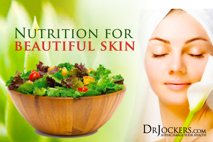 beautiful skin, Beautiful Skin Tips:  10 Nutrition Strategies to Apply Today