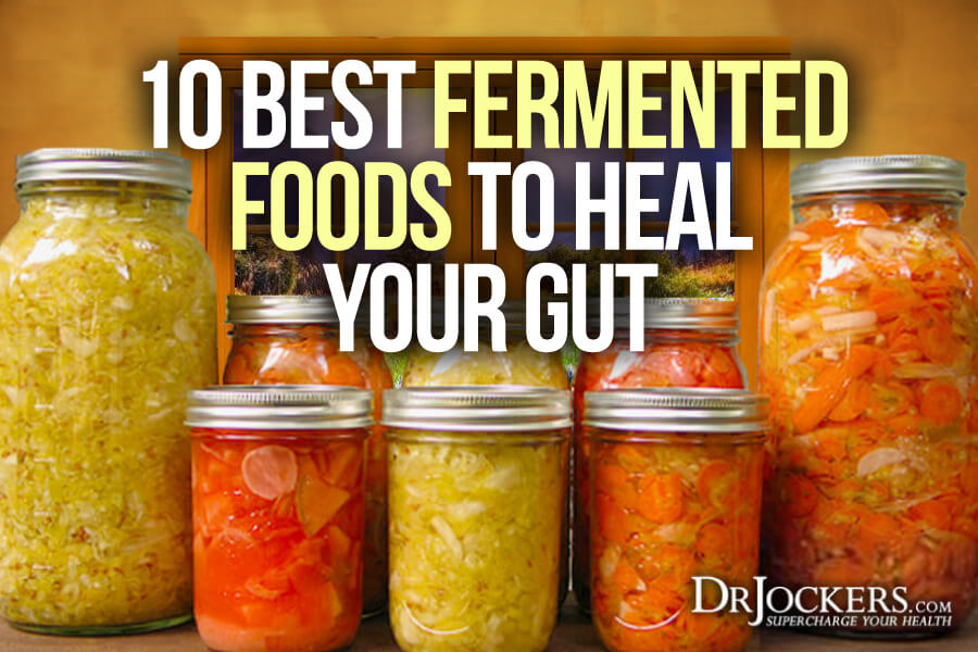 Fermented Foods, Top 10 Best Fermented Foods to Heal Your Gut