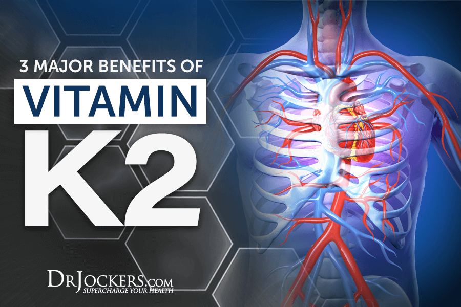 vitamin k2, 3 Major Benefits of Vitamin K2