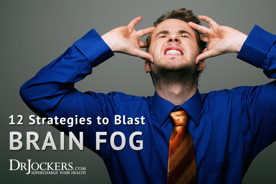 Brain Fog, 12 Strategies To Blast Brain Fog