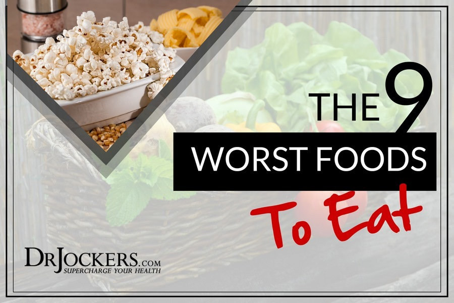 Worst Foods, The 9 Worst Foods to Eat and Healthy Swaps