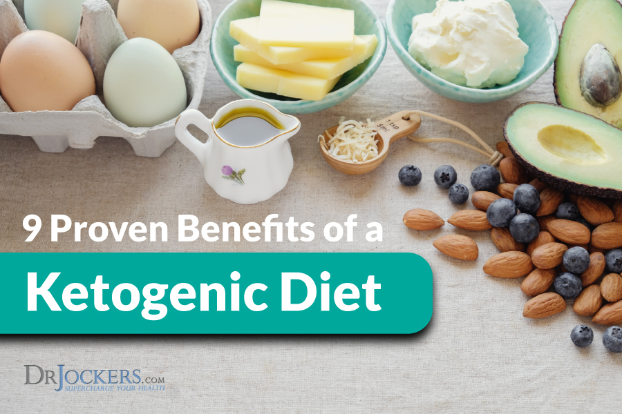 Benefits of a Ketogenic Diet, 9 Proven Benefits of a Ketogenic Diet