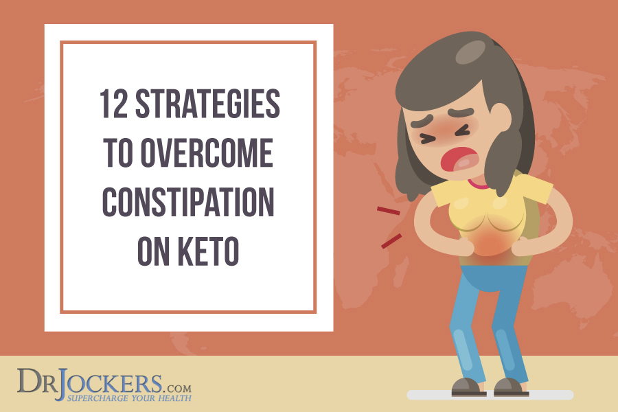 Strategies to Overcome Constipation on Keto - DrJockers.com