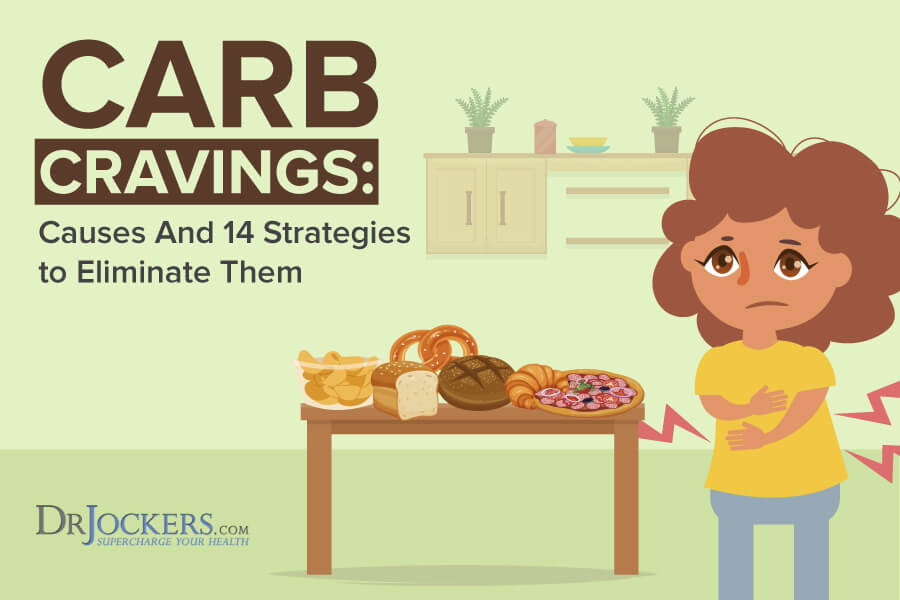 carb cravings, Carb Cravings: Causes and 14 Strategies to Eliminate Them