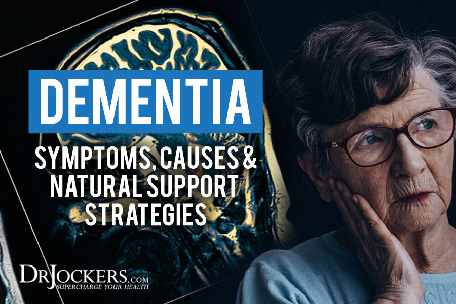 Dementia, Dementia: Symptoms, Causes & Natural Support Strategies