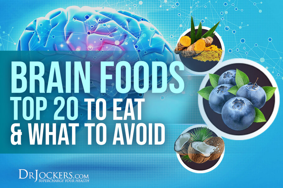 Brain Foods, Brain Foods: Top 20 to Eat and What to Avoid