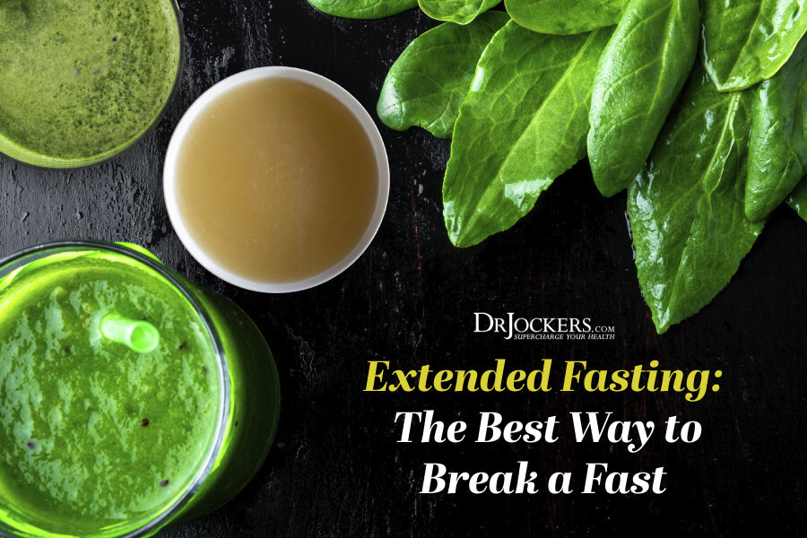Extended Fasting: Best Way to Break the Fast - DrJockers com