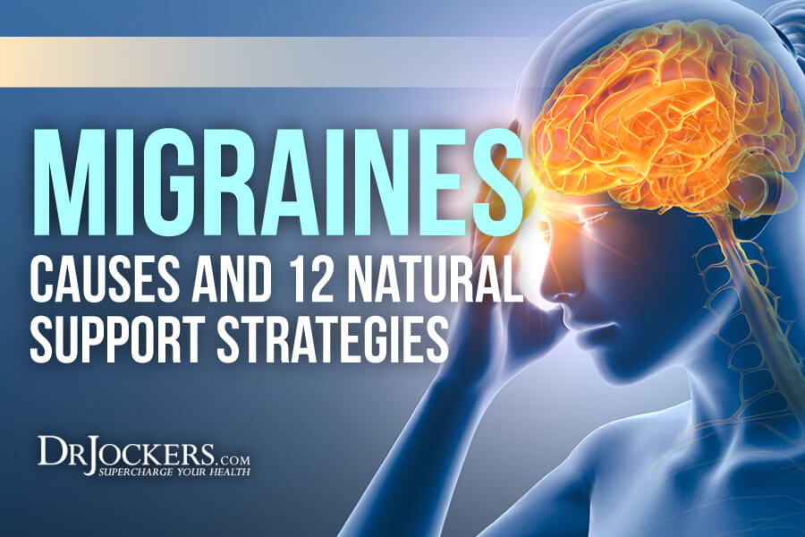 Migraines, Migraines: Causes and 12 Natural Support Strategies