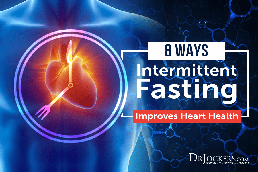 heart health, 8 Ways Intermittent Fasting Improves Heart Health