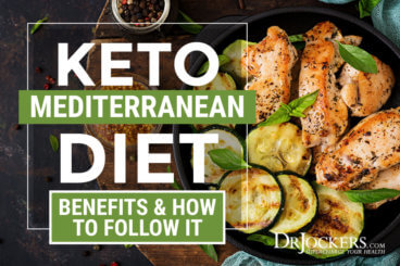 Mediterranean Diet, Keto Mediterranean Diet:  Benefits & How To Follow It