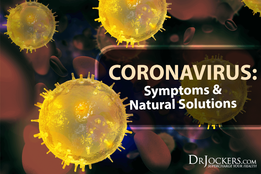 Coronavirus, Coronavirus:  Symptoms & Natural Solutions