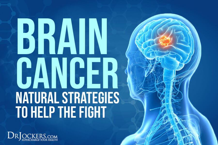 brain cancer, Brain Cancer: Natural Strategies to Help the Fight