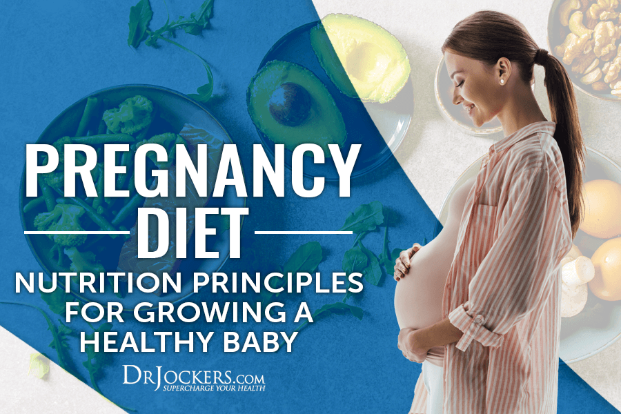 Pregnancy, Pregnancy Diet: Nutrition Principles for Growing a Healthy Baby